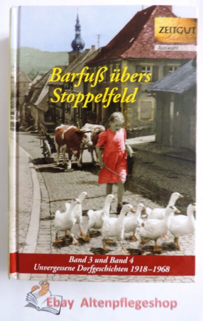 ZEITGUT: Barfuß übers Stoppelfeld. Band 3 und 4: Unvergessene Dorfgeschichten