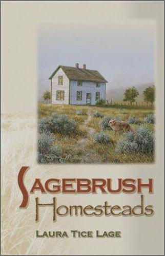 Sagebrush Homesteads Paperback Laura Tice Lage