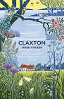 Claxton: Field Notes from a Small Planet by Mark Cocker (Paperback, 2015)