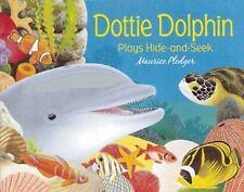 DOTTIE DOLPHIN PLAYS HIDE-AND-SEEK