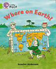 Collins Big Cat: Where on Earth?: Band 11/Lime by Scoular Anderson (Paperback, 2012)