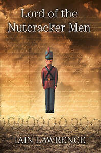Lord-of-the-Nutcracker-Men-Iain-Lawrence-New-Book