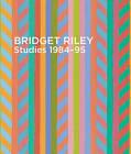 Bridget Riley Studies: 1984-95 by Ridinghouse (Paperback, 2015)