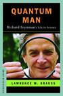 Quantum Man: Richard Feynman's Life in Science by Lawrence M. Krauss (Hardback, 2011)