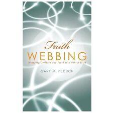 Faith Webbing by Gary M. Pecuch (2013, Paperback)