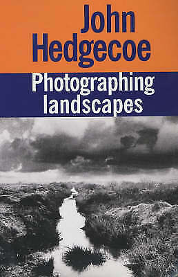 """""""AS NEW"""" Hedgecoe, Mr. John, Photographing Landscapes, Book"""