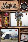 Maine Curiosities: Quirky Characters, Roadside Oddities, and Other Offbeat Stuff by Steve Bither, Tim Sample (Paperback, 2011)