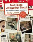 Not Quite Altogether Now!: The Pioneering Days of Radio Clyde by Tony Currie (Paperback, 2009)