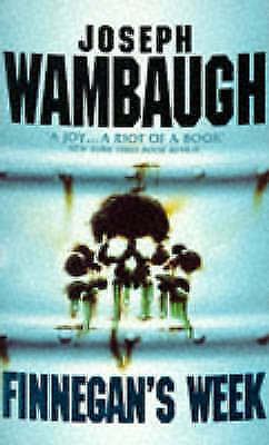 Finnegan's Week, Wambaugh, Joseph, Very Good Book