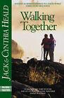 Walking Together by J. Heald, C. Heald (Book)