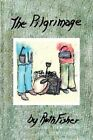 The Pilgrimage 9781413473759 by Ruth Fisher Book