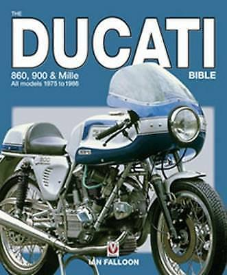 Ducati 860 900 Mille Bible GT Desmo SS MHR Darmah Ian Falloon author signed
