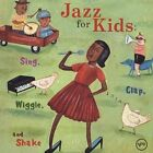 Jazz for Kids: Sing, Clap, Wiggle and Shake by Various Artists (CD, Jun-2004, Verve)