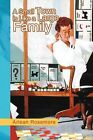 A Small Town Is Like a Large Family by Arlean Rosemore (Paperback / softback, 2012)