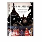 Mien Relations: Mountain People and State Control in Thailand by Hjorleifur Jonsson (Hardback, 2005)