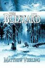 The Blizzard 9781440187124 by Matthew Vierling Paperback