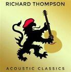 Acoustic Classics * by Richard Thompson (CD, Jul-2014, Beeswing)