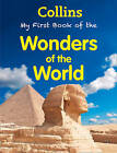 Collins My First Book Of Wonders Of The World by HarperCollins Publishers (Paperback, 2013)