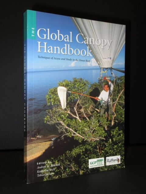 The Global Canopy Handbook MITCHELL/SECOY/JACKSON 2002 SIGNED Forest Roof Study