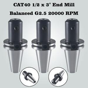 "3PCS CAT40 1 x 3/"" End Mill Tool Holder Balanced G2.5 20000 RPM USA"