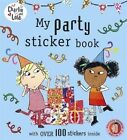 Charlie and Lola: My Party Sticker Book by Penguin Books Ltd (Paperback, 2015)