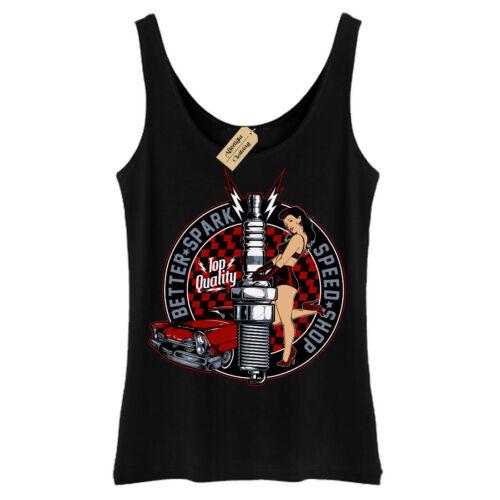 Better spark T-Shirt rockabilly hotrod speed shop pin up Vest Womens