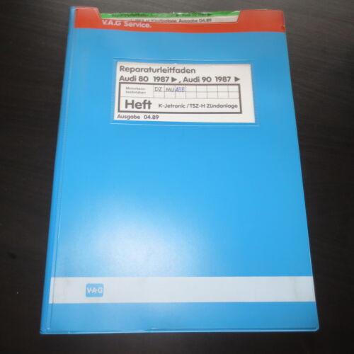 Werkstatthandbuch Audi 80 90 B3 Typ 89 K-Jetronic TSZ-H Zündanlage DZ MU AAB