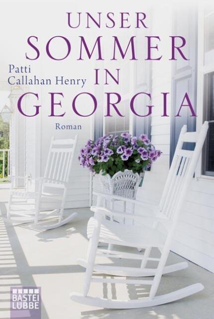 Henry, Patti Callahan - Unser Sommer in Georgia: Roman /4
