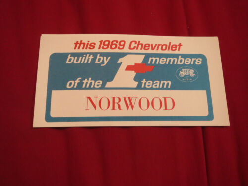 1969 CHEVROLET BUILT BY MEMBERS OF THE NORWOOD #1 TEAM WINDOW CARD SHEET