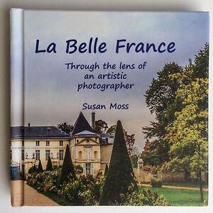 La-Belle-France-hardcover-book-of-Beautiful-France-ISBN-978-0-646-96067-8