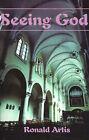 Seeing God by Ronald Artis (Paperback / softback, 2000)