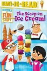 The Scoop on Ice Cream! by Bonnie Williams (Hardback, 2014)