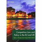 Competition Law and Policy in the EU and UK by Angus MacCulloch, Barry Rodger (Paperback, 2014)
