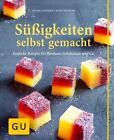 Süßigkeiten selbst gemacht von Kerstin Spehr und Petra Casparek (2014, Gebundene Ausgabe)