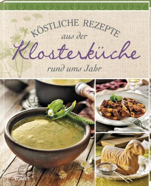 Rezepte Aus Der Klosterküche