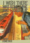 I Wish There Was Something I Could Quit by Aaron Cometbus (Paperback, 2006)
