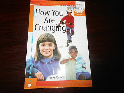 Learning about Sex: How You Are Changing Learning about Sex Series children's bk