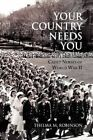 Your Country Needs You 9781441553782 by Thelma M Robinson Paperback