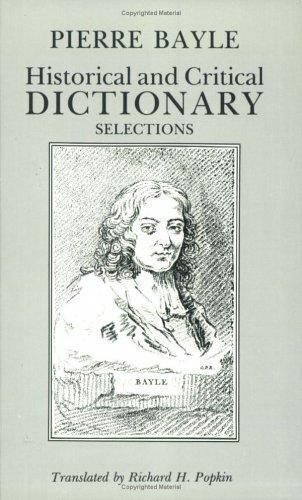 Historical and Critical Dictionary : Selections, Hardcover by Bayle, Pierre, ...