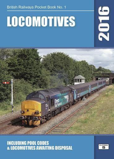 British Railways Pocket Book No 1 Locomotives 2018 Edition Pub by Platform 5