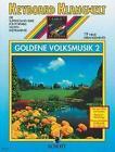 Goldene Volksmusik 2 von Steve Boarder (1996, Taschenbuch)