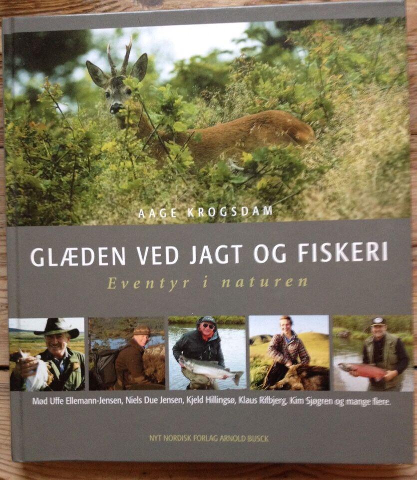 Fiskebøger, Glæden ved jagt og fiskeri