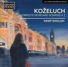 Kozeluch: Complete Keyboard Sonatas, Vol. 2 (CD, Feb-2014, Grand Piano)