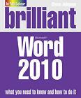 Brilliant Word 2010 by Steve Johnson (Paperback, 2010)