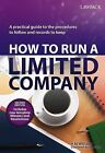 How to Run a Limited Company: A Practical Guide to the Procedures to Follow and Records to Keep by H. M. Williams (Paperback, 2012)