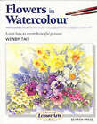 Art Handbooks: Flowers in Watercolour by Wendy Tait (Paperback, 1999)