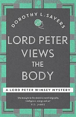 1 of 1 - Lord Peter Views the Body: Lord Peter Wimsey Boo, L Sayers, Dorothy, New