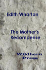 The Mother's Recompense (1925) by Edith Wharton (Paperback, 2008)