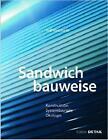 Sandwichbauweise von Rolf Koschade (2011, Gebundene Ausgabe)