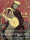 The Illuminated Book of Psalms: The Illustrated Text of All 150 Hymns and Prayers by Black Dog & Leventhal (Paperback, 2015)